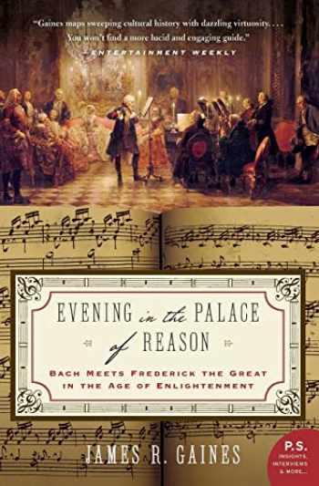 9780007156610-0007156618-Evening in the Palace of Reason: Bach Meets Frederick the Great in the Age of Enlightenment (P.S.)