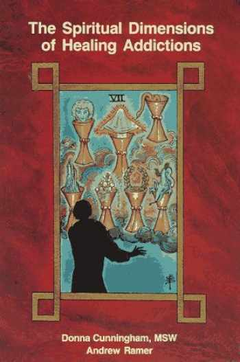 9780961587550-0961587555-Spiritual Dimensions of Healing Addictions