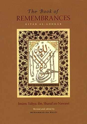 9781906949198-1906949190-The Book Of Remembrances [Kitab Al-Adhkar]