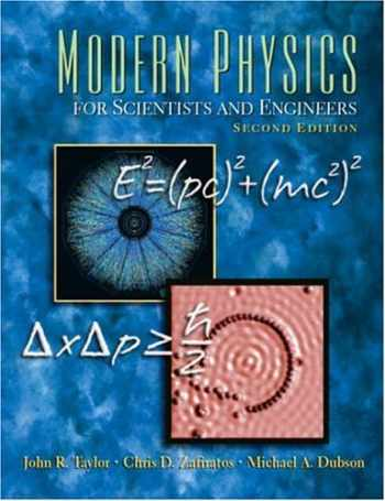 9780138057152-013805715X-Modern Physics for Scientists and Engineers (2nd Edition)