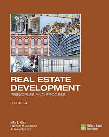 9780874203431-0874203430-Real Estate Development - 5th Edition: Principles and Process