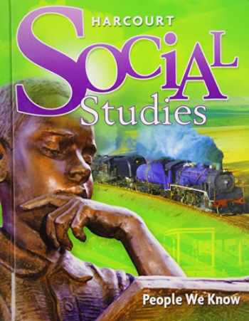9780153858833-0153858834-Harcourt Social Studies: Student Edition Grade 2 People We Know 2010