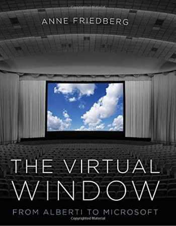 9780262512503-0262512505-The Virtual Window: From Alberti to Microsoft (The MIT Press)