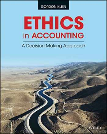 9781118928332-1118928334-Ethics in Accounting: A Decision-Making Approach
