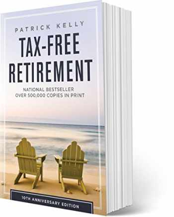 9780983361565-0983361568-Tax-Free Retirement 10th Anniversary Edition