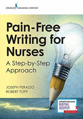 9780826139870-0826139876-Pain-Free Writing for Nurses: A Step-by-Step Guide