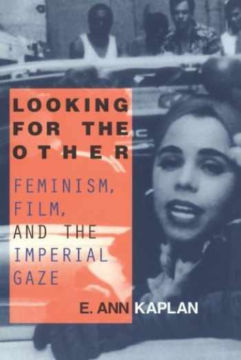 9780415910170-041591017X-Looking for the Other: Feminism, Film and the Imperial Gaze