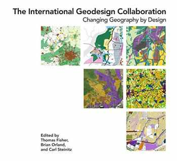 9781589486133-1589486137-The International Geodesign Collaboration: Changing Geography by Design