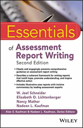 9781119218685-1119218683-Essentials of Assessment Report Writing (Essentials of Psychological Assessment)
