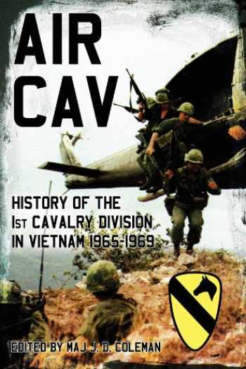 9781596528178-1596528176-Air Cav: History of the 1st Cavalry Division in Vietnam 1965-1969