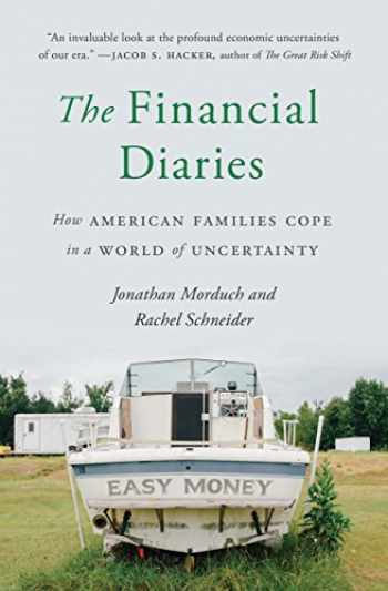 9780691183145-0691183147-The Financial Diaries: How American Families Cope in a World of Uncertainty