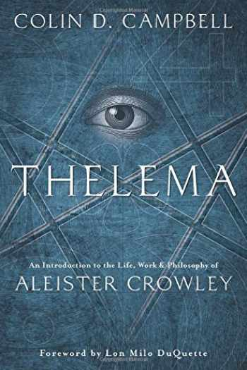 9780738751047-0738751049-Thelema: An Introduction to the Life, Work & Philosophy of Aleister Crowley