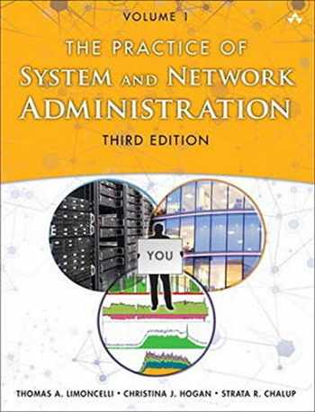 9780321919168-0321919165-The Practice of System and Network Administration: Volume 1: DevOps and other Best Practices for Enterprise IT (3rd Edition)