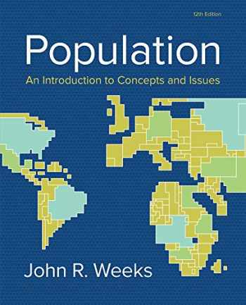 9781305094505-1305094506-Population: An Introduction to Concepts and Issues