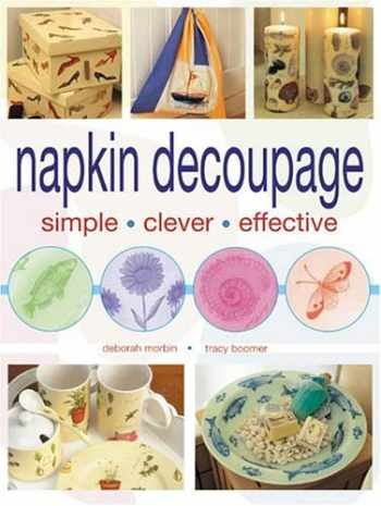9780715320020-0715320025-Napkin Decoupage: Simple Clever Effective