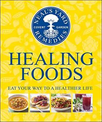 9781409324645-1409324648-Neal's Yard Remedies Healing Foods
