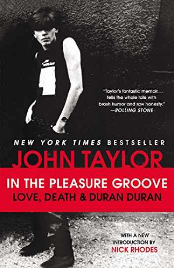 9780142196946-0142196940-In the Pleasure Groove: Love, Death, and Duran Duran