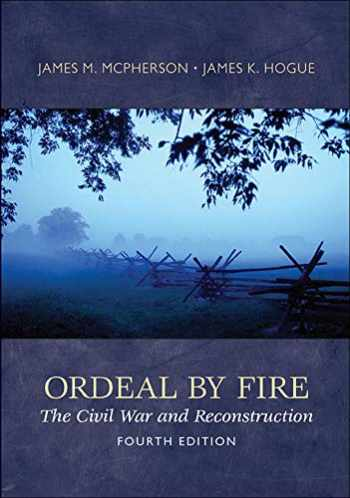 9780077430351-0077430352-Ordeal By Fire: The Civil War and Reconstruction
