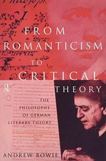 9780415127639-0415127637-From Romanticism to Critical Theory: The Philosophy of German Literary Theory