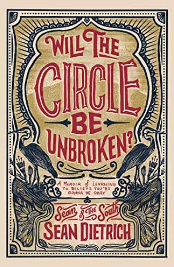 9780310355755-0310355753-Will the Circle Be Unbroken?: A Memoir of Learning to Believe You're Gonna Be Okay