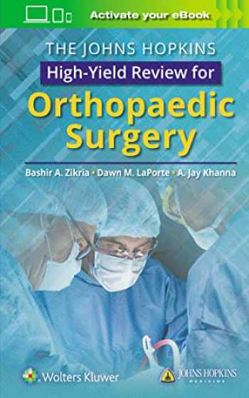 9781496386908-1496386906-The Johns Hopkins High-Yield Review for Orthopaedic Surgery