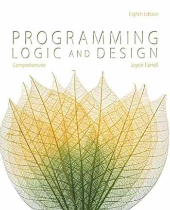 9781285776712-1285776712-Programming Logic and Design, Comprehensive