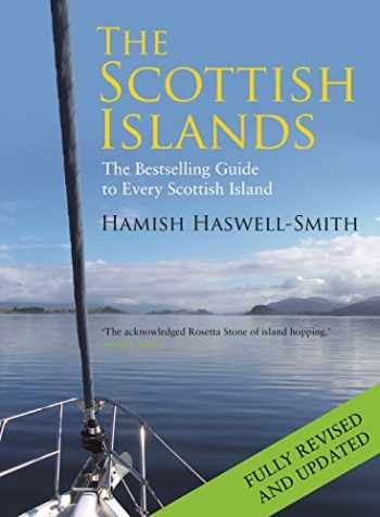 9781782116783-1782116788-The Scottish Islands: The Bestselling Guide to Every Scottish Island