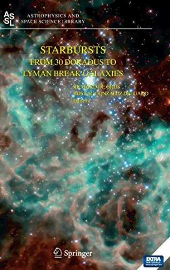 9781402035388-1402035381-Starbursts: From 30 Doradus to Lyman Break Galaxies (Astrophysics and Space Science Library (329))