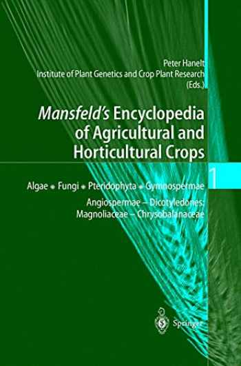 9783540410171-3540410171-Mansfeld's Encyclopedia of Agricultural and Horticultural Crops: Except Ornamentals