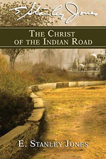 9780687063772-0687063779-The Christ of the Indian Road