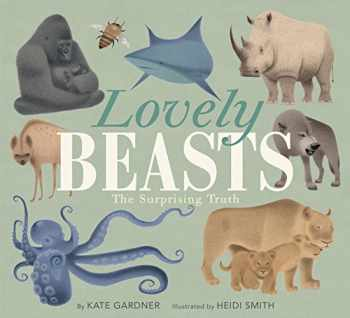 9780062741615-0062741616-Lovely Beasts: The Surprising Truth