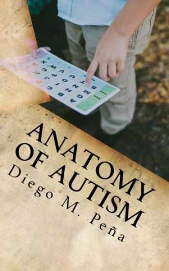 9781544038087-1544038089-Anatomy of Autism: A Pocket Guide for Educators, Parents, and Students
