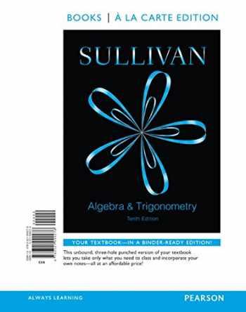 9780134026671-0134026675-Algebra and Trigonometry, Books a la Carte Edition Plus NEW MyLab Math -- Access Card Package (10th Edition)
