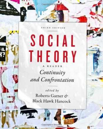 9781442606487-1442606487-Social Theory: Continuity and Confrontation: A Reader, Third Edition