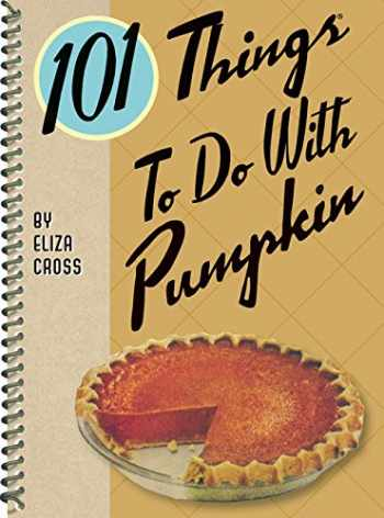 9781423640837-1423640837-101 Things® to Do with Pumpkin