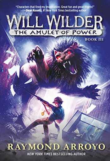 9780553539745-0553539744-Will Wilder #3: The Amulet of Power