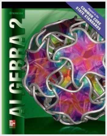9780078952661-0078952662-Algebra 2 Common Core State Standards, Teacher Edition