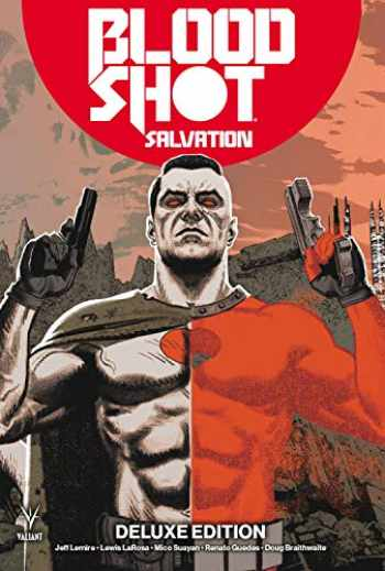 9781682153345-1682153347-Bloodshot Salvation Deluxe Edition