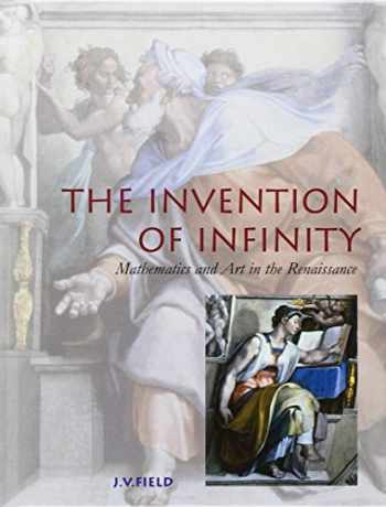 9780198523949-0198523947-The Invention of Infinity: Mathematics and Art in the Renaissance