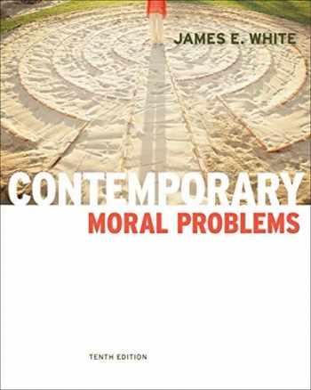 9780840033789-0840033788-Contemporary Moral Problems