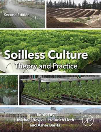 9780444636966-044463696X-Soilless Culture: Theory and Practice: Theory and Practice