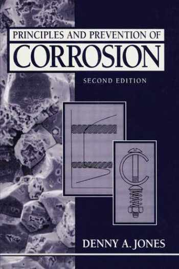 9780133599930-0133599930-Principles and Prevention of Corrosion