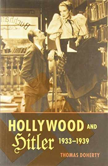 9780231163934-0231163932-Hollywood and Hitler, 1933-1939 (Film and Culture Series)