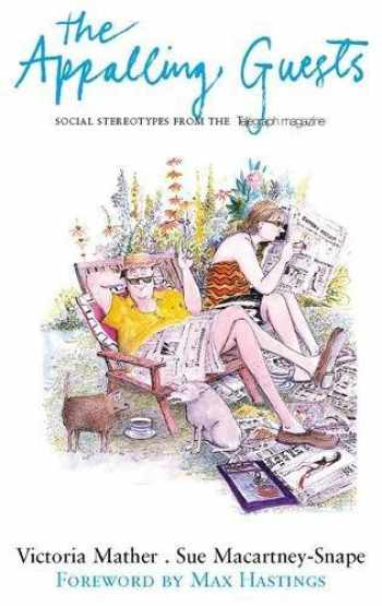 9780719565854-0719565855-The Appalling Guests: Social Stereotypes from the Telegraph Magazine