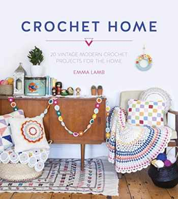 9781446304853-144630485X-Crochet Home: 20 vintage modern crochet projects for the home