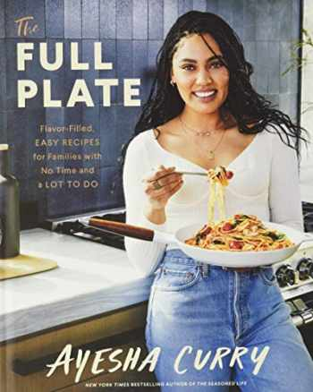 9780316496179-0316496170-The Full Plate: Flavor-Filled, Easy Recipes for Families with No Time and a Lot to Do