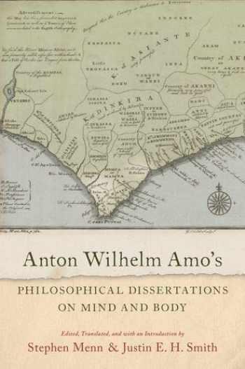 9780197501627-0197501621-Anton Wilhelm Amo's Philosophical Dissertations on Mind and Body