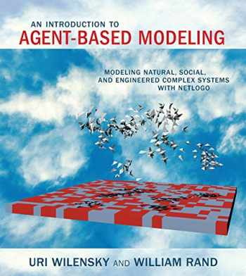 9780262731898-0262731894-An Introduction to Agent-Based Modeling: Modeling Natural, Social, and Engineered Complex Systems with NetLogo (The MIT Press)