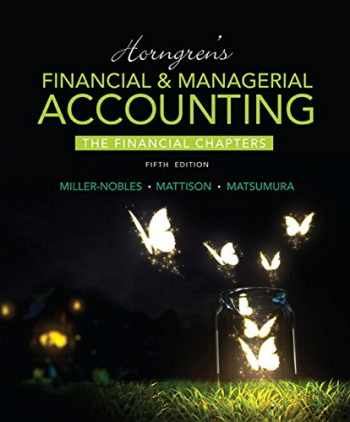 9780134077321-0134077326-Horngren's Financial & Managerial Accounting, The Financial Chapters Plus MyAccountingLab with Pearson eText -- Access Card Package (5th Edition)