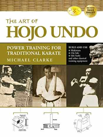 9781594391361-159439136X-The Art of Hojo Undo: Power Training for Traditional Karate